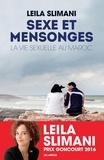 Leïla Slimani - Sexe et mensonges - La vie sexuelle au Maroc.