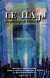 Leila Sourani - Le Hajj - Le pèlerinage de l'Islam.