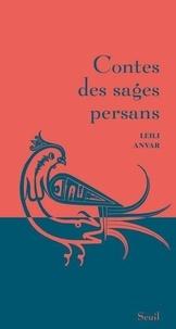 Leili Anvar - Contes des sages perses.