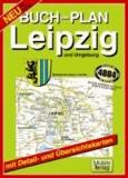 Leipzig und Umgebung 1 : 20 000. Buchstadtplan - Mit Citykarte 1:10 000, Verkehrsübersicht, Umgebungskarte 1:150 000.