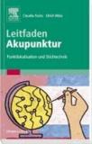 Leitfaden Akupunktur - Punktlokalisation und Stichtechnik.