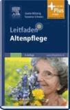 Leitfaden Altenpflege - mit www.pflegeheute.de-Zugang.