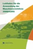 Leitfaden für die Anwendung der Maschinenrichtlinie 2006/42/EG - Deutsche Übersetzung der englischen Ausgabe 2010.