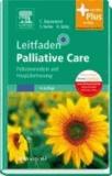 Leitfaden Palliative Care - Palliativmedizin und Hospizbetreuung - mit Zugang zum Elsevier-Portal.