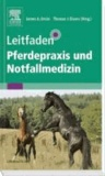 James A. Orsini - Leitfaden Pferdepraxis und Notfallmedizin.