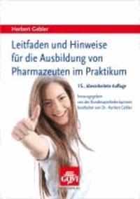Leitfaden und Hinweise für die Ausbildung zum Pharmazeuten im Praktikum.