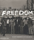 Leith Mullings - Freedom - Une histoire photographique de la lutte des noirs américains.
