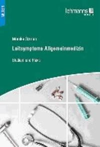 Leitsymptome Allgemeinmedizin - Studium und Praxis.