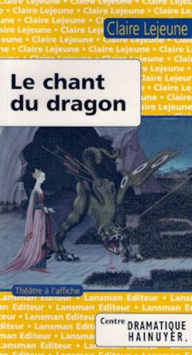 Lejeune - Le chant du dragon.