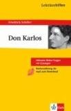 Lektürehilfen ' Don Carlos' - Inklusive Abitur-Fragen mit Lösungen. Ausführliche Inhaltsangaben mit Interpretation.