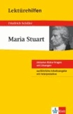 "Lektürehilfen Friedrich Schiller ""Maria Stuart""."