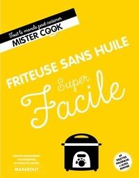 Lélia Castello - Super facile Friteuse sans huile.
