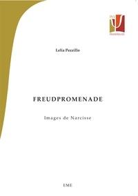 Lelia Pezzillo - Freudpromenade - Images de Narcisse.