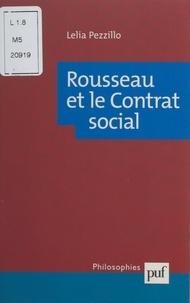 Lelia Pezzillo et Ali Benmakhlouf - Rousseau et le Contrat social.