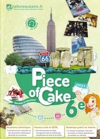 Lelivrescolaire.fr - Anglais 6e Piece of Cake.