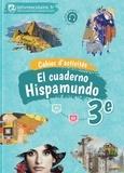 Lelivrescolaire.fr - Espagnol 3e Hispamundo - Cahier d'activités.