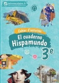 Téléchargez les livres électroniques pdf Espagnol 3e Hispamundo  - Cahier d'activités 9782377600069 in French CHM DJVU par Lelivrescolaire.fr