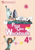 Lelivrescolaire.fr - Piece of Cake 4e A2-B1 - Workbook.