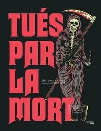 Lelo Jimmy Batista - Tués par la mort - Le dictionnaire des morts incongrues au cinéma.
