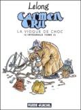 Lelong - Carmen Cru, L'intégrale Tome 2 : La vioque de choc.