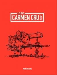 Lelong - Carmen cru - Tome 1 - Carmen Cru - integrale - Tome1.