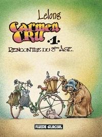 Lelong - Carmen Cru Tome 1 : Rencontre du 3ème âge.