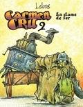 Lelong - Carmen Cru - Tome 2 - La dame de fer.