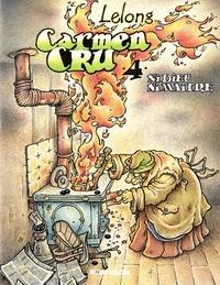 Lelong - Carmen Cru - Tome 4 - Ni dieu ni maître.