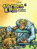 Lelong - Carmen Cru - Tome 6 - et autres histoires.