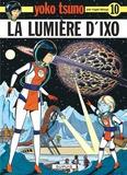 Leloup - Yoko Tsuno Tome 10 : La lumière d'Ixo.