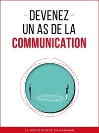 Lemaître Editions - Devenez un as de la communication.
