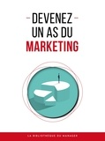 Lemaître Editions - Devenez un as du marketing.