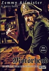 Motörhead- La fièvre de la ligne blanche - Lemmy Kilmister |