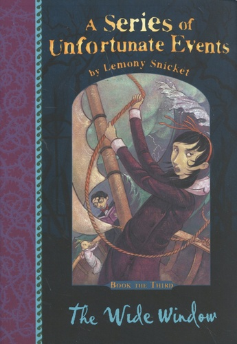 A Series of Unfortunate Events Tome 3 The Wide Window