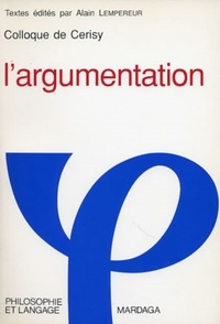 LEMPEREUR - L'argumentation - Colloque de Cerisy.