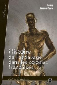 Lémy Lémane Coco - Histoire de l'esclavage dans les colonies françaises - Histoire des diasporas.