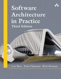 Len Bass et Paul Clements - Software Architecture in Practice.