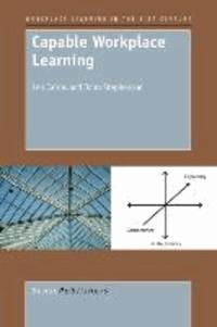 Len Cairns et John Stephenson - Capable Workplace Learning.