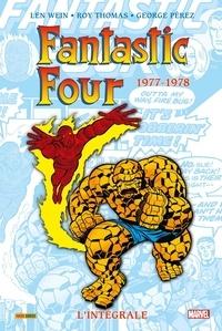 Len Wein et Roy Thomas - Fantastic Four l'Intégrale  : 1977-1978.