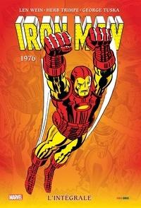 Len Wein et Gerry Conway - Iron Man l'Intégrale  : 1976.