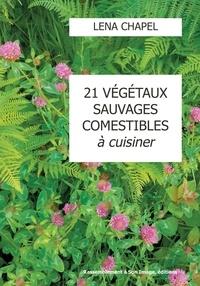 21 végétaux sauvages comestibles à cuisiner.pdf