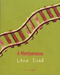 Léna Ellka - A Montparnasse.