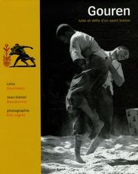 Lena Gourmelen et Jean-Daniel Bourdonnay - Gouren : lutte et défis d'un sport breton.
