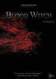Léna Jomahé - Blood Witch - intégrale - L'intégrale.