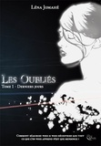 Léna Jomahé - Les Oubliés - Tome 1 - Derniers Jours.