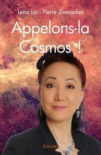 Léna Lio et Pierre Zweiacker - Appelons-la cosmos.