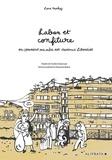 Lena Merhej - Laban et confiture ou comment ma mère est devenue libanaise.