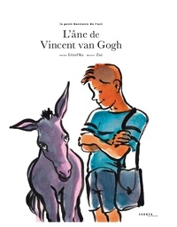 Léna Oka et  Zaü - L'âne de Vincent van Gogh.