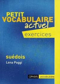 Lena Poggi - Petit vocabulaire actuel Suédois - Exercices.