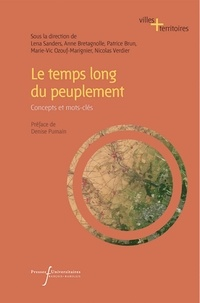 Lena Sanders et Anne Bretagnolle - Le temps long du peuplement - Concepts et mots-clés.